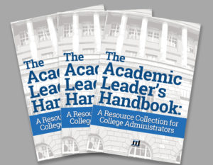 The Academic Leader's Handbook: A Resource Collection for College Administrators