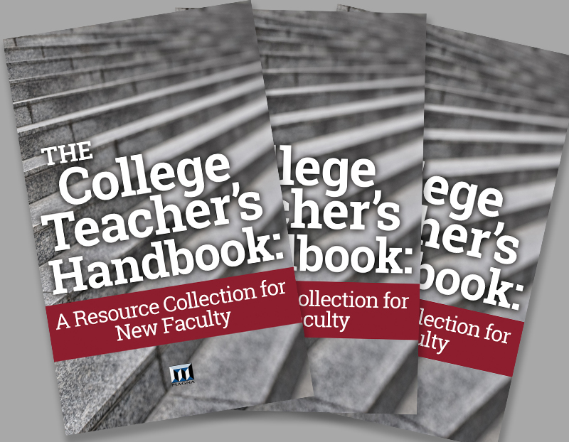 The College Teacher's Handbook: A Resource Collection for New Faculty book cover