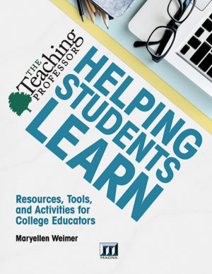 Helping Students Learn: Resources, Tools, and Activities for College Educators