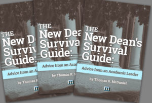 The New Dean's Survival Guide: Advice from an Academic Leader