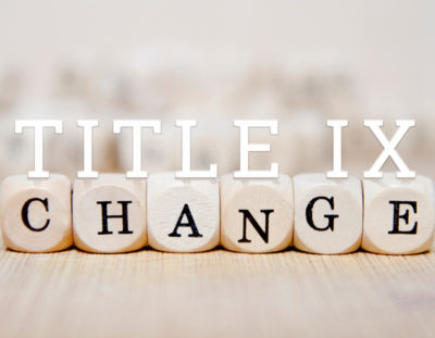 A New Era in Title IX Enforcement: Understanding the Latest Changes