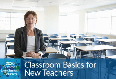 Classroom Basics for New Teachers