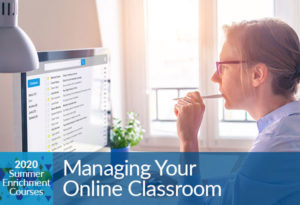 Managing Your Online Classroom