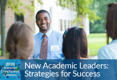 New Academic Leaders: Strategies for Success