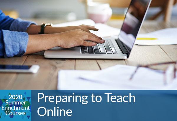 Preparing to Teach Online