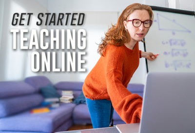 Get Started Teaching Online