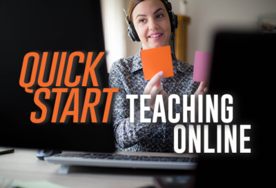 A Quick-Start Guide to Teaching Online