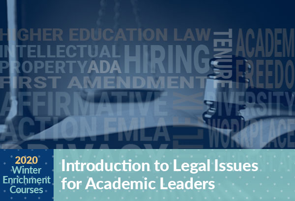 Wonter Enrichment Course Introduction to Legal Issues for Academic Leaders