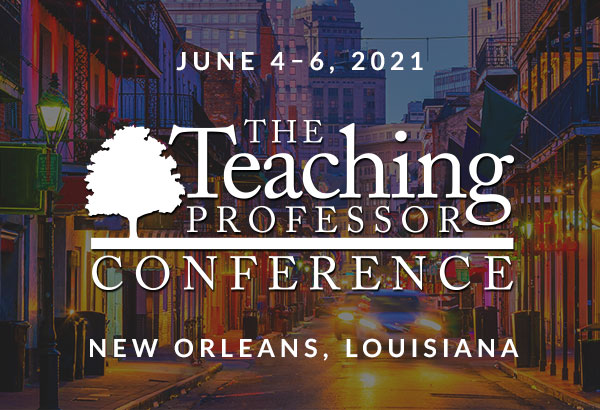 The Teaching Professor Conference 2021 New Orleans