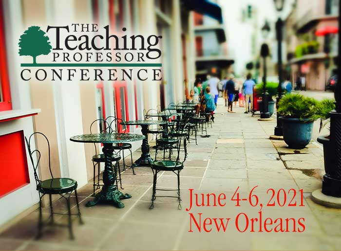 The Teaching Professor Conference 2021 in New Orleans