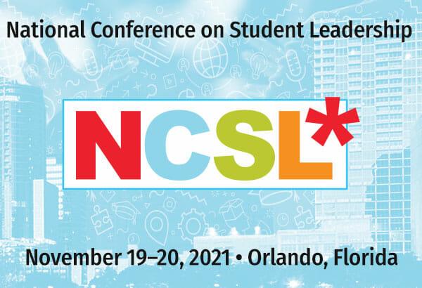 National Conference on Student Leadership November 19-20 2021