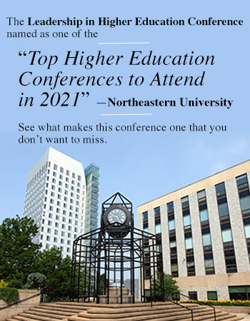 """The Leadership in Higher Education Conference named as one of the """"Top Higher Education Conferences to Attend in 2021"""" by Northeastern University!"""